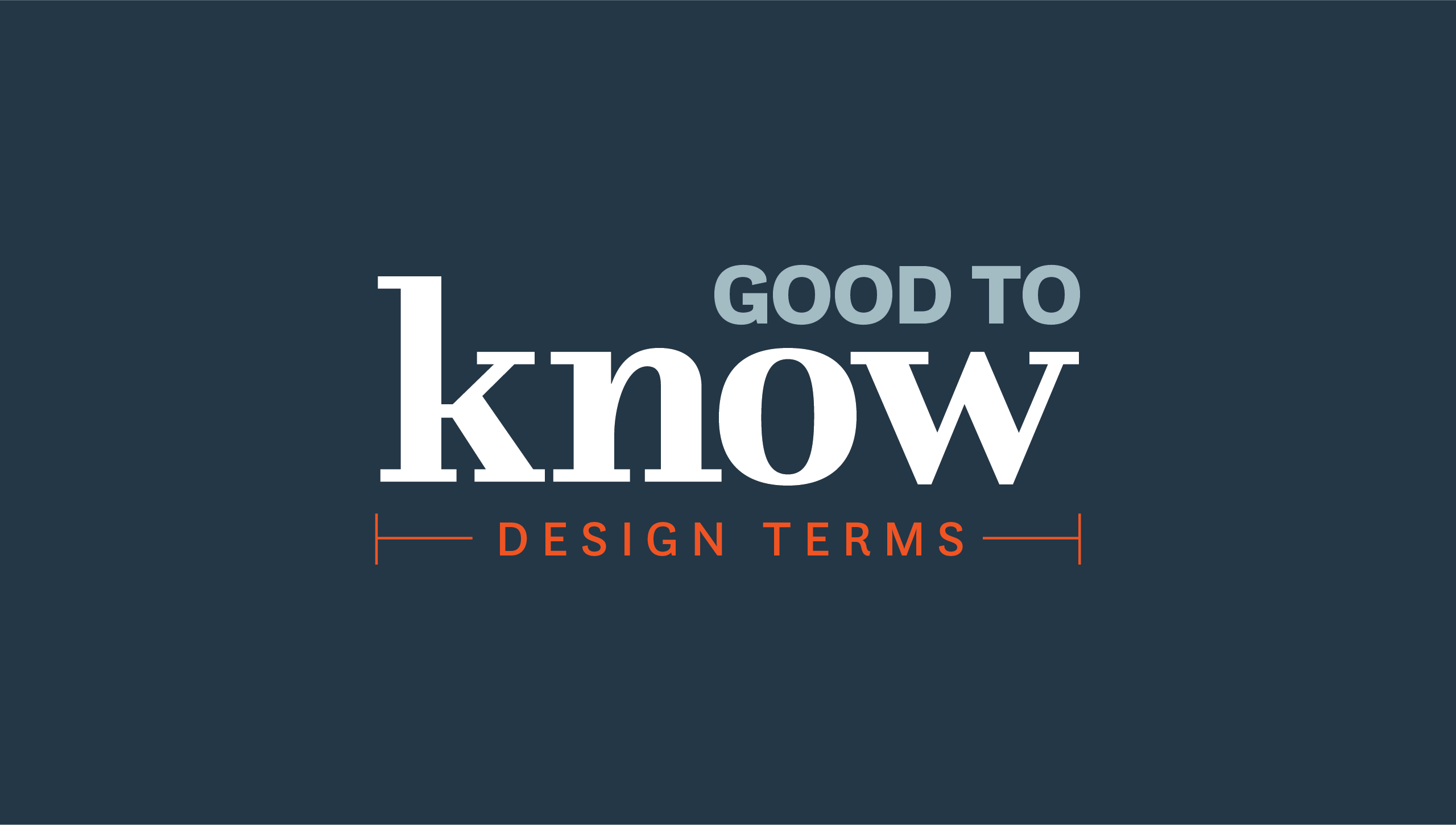 MADE provides information on good to know design terms